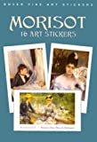 Morisot 16 Art (Dover Art Stickers)