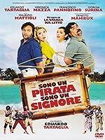 Sono Un Pirata Sono Un Signore [Italian Edition]