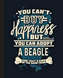 You Cant Buy Happiness But You CAn Adopt A Beagle Composition Notebook: Beagle, Beagles, Dog, Dogs Notebook| Wide-Ruled 120 Pages, 7.5x9.25 Inches| Perfect gift for Beagles Lovers, Students, Teachers