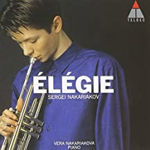 Elegie: Works for Trumpet by Sergei Nakariakov (2010-11-24)