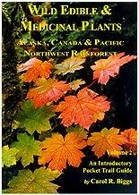 Wild Edible & Medicinal Plants: Alaska, Canada & Pacific Northwest Rainforest, Vol 2