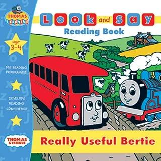 Really Useful Bertie (Thomas the Tank Engine Look & Say)