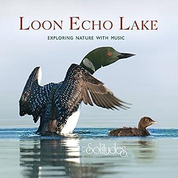 Loon Echo Lake (Bonus Version)