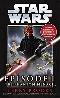 The Phantom Menace: Star Wars: Episode I by [Terry Brooks]