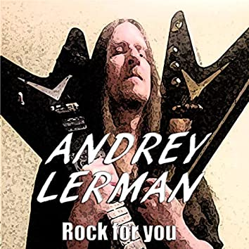 Rock for You