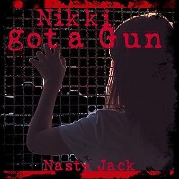 Nikki Got a Gun