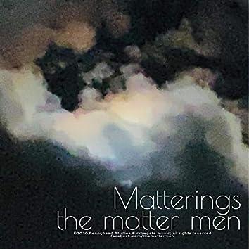 Matterings