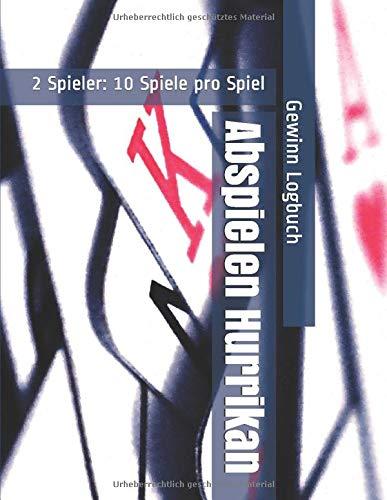 Abspielen Hurrikan - 2 Spieler: 10 Spiele pro Spiel - Gewinn Logbuch