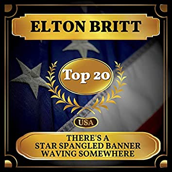 There's a Star Spangled Banner Waving Somewhere (Billboard Hot 100 - No 17)