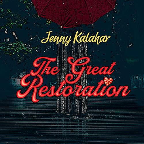 The Great Restoration Audiobook By Jenny Kalahar cover art