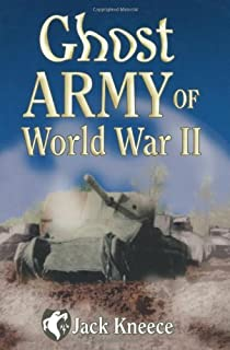 Ghost Army of World War II (English Edition)
