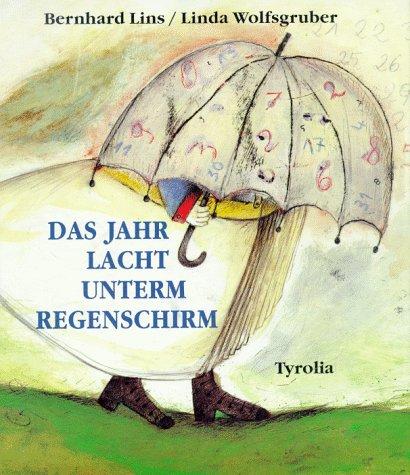 Das Jahr lacht unterm Regenschirm. Gedichte für Kinder