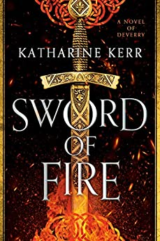 Sword of Fire (The Justice War Book 1) by [Katharine Kerr]