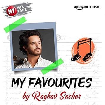 Raghav Sachar: My Mixtape