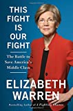 Image of This Fight Is Our Fight: The Battle to Save America's Middle Class