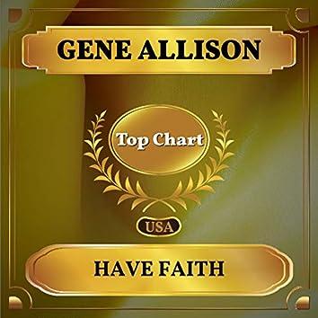 Have Faith (Billboard Hot 100 - No 73)