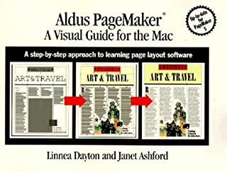 Aldus Pagemaker: A Visual Guide for the Mac : A Step-By-Step Approach to Learning Page Layout Software