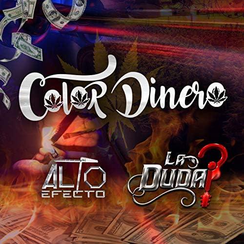 Alto Efecto feat. La Duda feat. La Duda