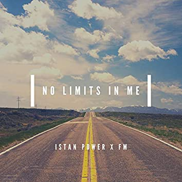 No Limits in Me