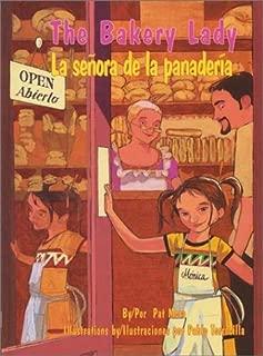 The Bakery Lady/LA Senora De LA Panaderia (Pinata Bilingual Picture Books) (English and Spanish Edition)