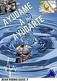 AYUDAME A AYUDARTE: COMO PERDER GRASA Y ADELGAZAR EFICAZMENTE