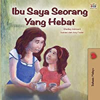 My Mom is Awesome (Malay Edition) (Malay Bilingual Collection)