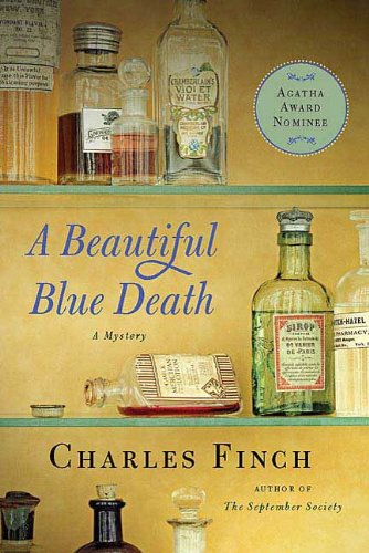 A Beautiful Blue Death: The First Charles Lenox Mystery (Charles Lenox Mysteries Book 1) by [Charles Finch]