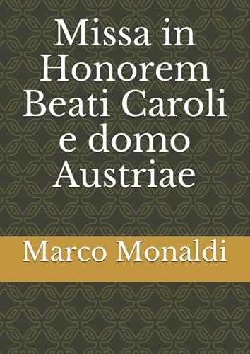 Missa in Honorem Beati Caroli e domo Austriae