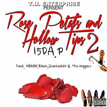 Rose Petals and Hollow Tips, Vol. 2