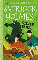 Silver Blaze (Sherlock Holmes Set 2: Mystery, Mischief and Mayhem)