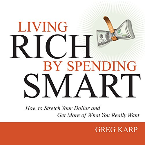 Living Rich by Spending Smart cover art
