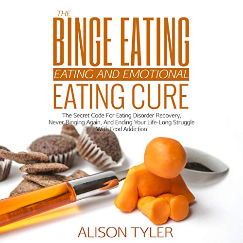 The Binge Eating and Emotional Eating Cure: The Secret Code for Eating Disorder Recovery, Never Binging Again, and Ending Your Life-Long Struggle with Food Addiction                   By:                                                                                                                                 Alison Tyler                               Narrated by:                                                                                                                                 Kelli Lindsay                      Length: 3 hrs and 19 mins     23 ratings     Overall 4.3