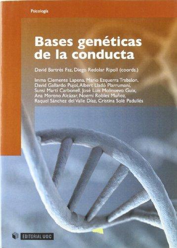 Bases genéticas de la conducta (Manuales) (Spanish Edition)