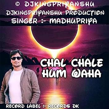 Chal Chale Hum Waha
