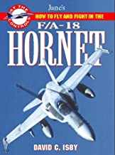 How to Fly and Fight in the F/A-18 Hornet (Jane's At the Controls) (Jane's at the Controls S.)