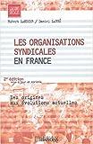 Les organisations syndicales en France