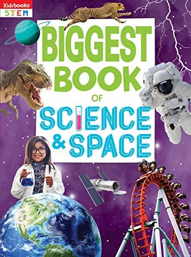 Biggest Book of Science & Space-Packed with Hundreds of Amazing Facts plus Awesome Activities, makes this the Perfect Book for Hours of Educational Entertainment! (Biggest Books)