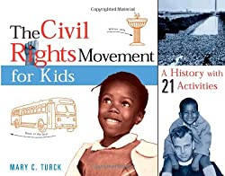 Road School: Teaching Your Children About the Civil Rights Movement 12
