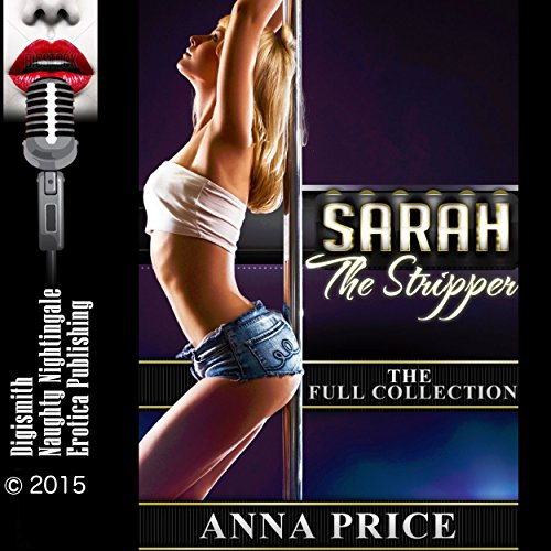 Sarah the Stripper: The Full Collection audiobook cover art