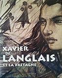 Xavier de Langlais et la Bretagne