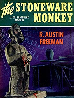 The Stoneware Monkey by [R. Austin Freeman]