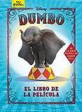 Dumbo. El libro de la película: Cuento (Disney. Dumbo)