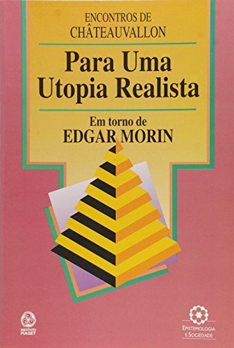 Para Uma Utopia Realista
