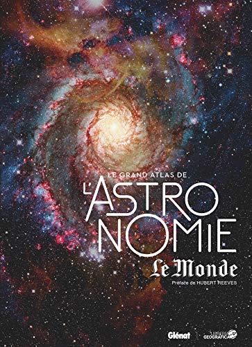 Le Grand Atlas de l'Astronomie (4e ED)