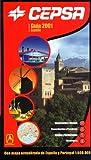 Guía Cepsa 2001 España: Con Mapa actualizado de España y Portugal 1:500.000