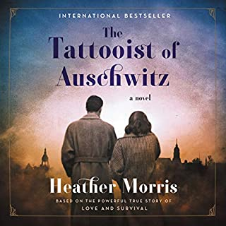 The Tattooist of Auschwitz     A Novel              Written by:                                                                                                                                 Heather Morris                               Narrated by:                                                                                                                                 Richard Armitage                      Length: 7 hrs and 25 mins     629 ratings     Overall 4.7