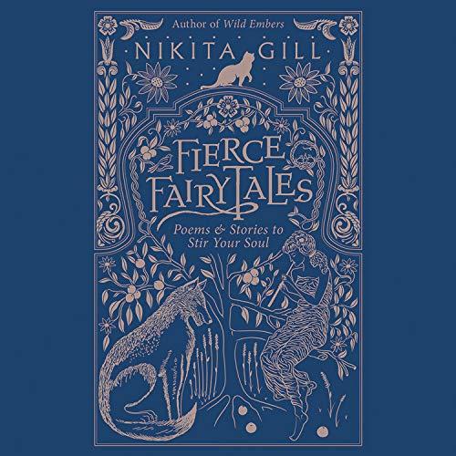 Fierce Fairytales Audiobook By Nikita Gill cover art