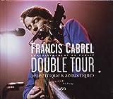 Double Tour : Électrique & acoustique von Francis Cabrel