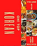 Oh! Top 50 Korean Recipes Volume 3: Korean Cookbook - Your Best Friend Forever (English Edition)...