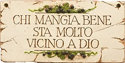 Italian Decor Plaque Chi Mangia Bene, Those Who Eat Well Are Closer To God